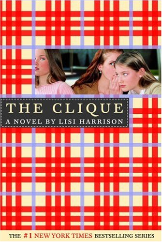 The Clique Book One... The Clique