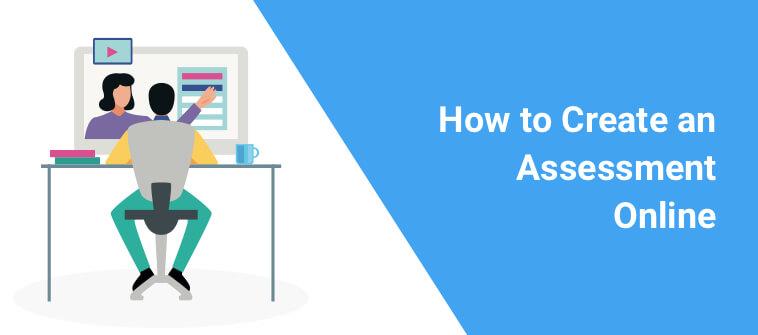 Create An Assessment