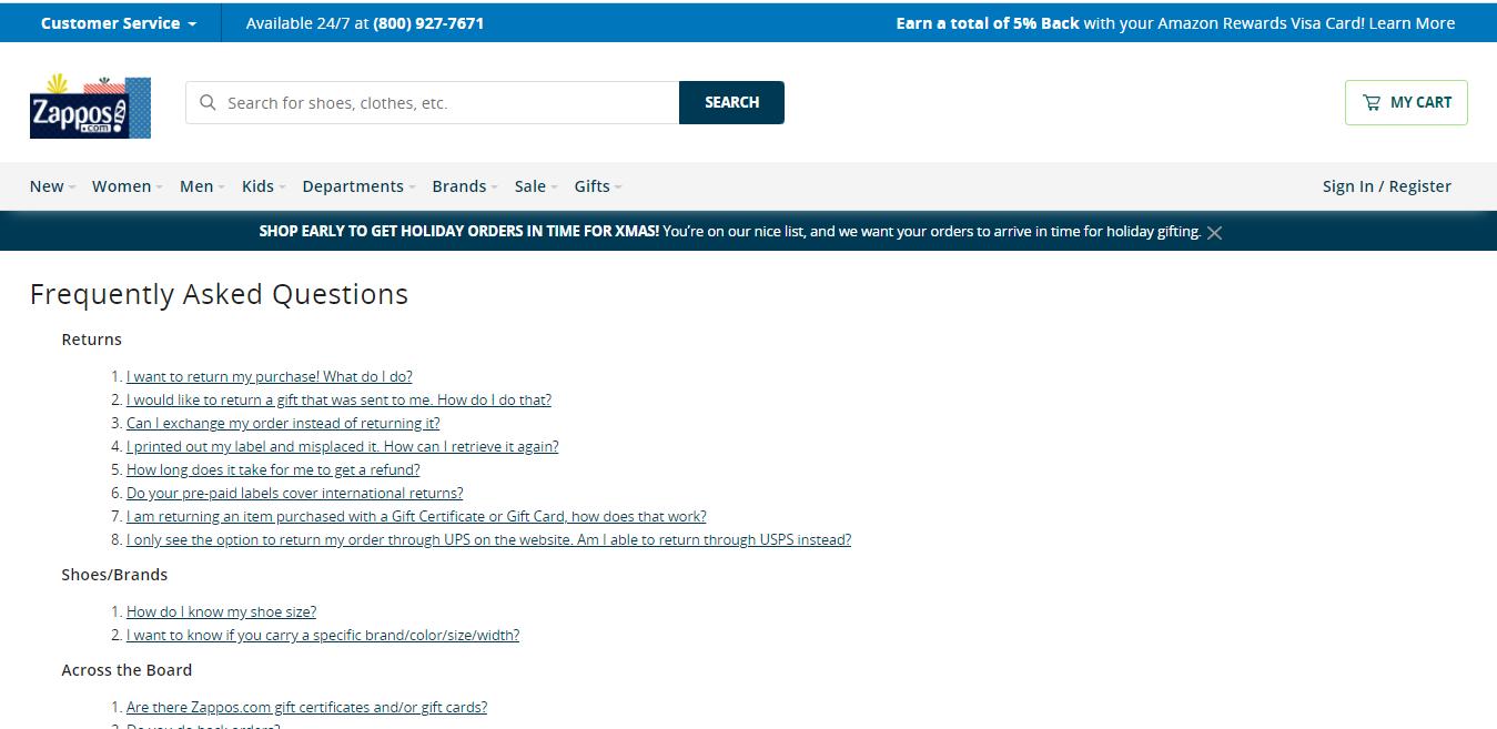 Zappos has a comprehensive FAQ section