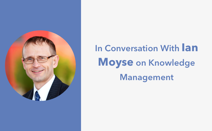 Expert Interview With Ian Moyse on Cloud-based Knowledge Management