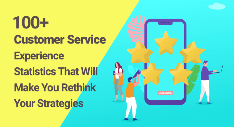 Customer Service Statistics & Trends