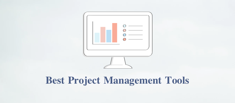 Best Project Management Software and tools
