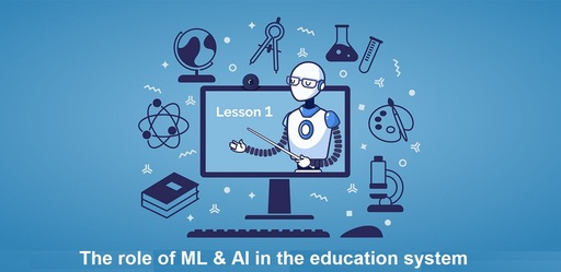 role of ML & AI in the education system