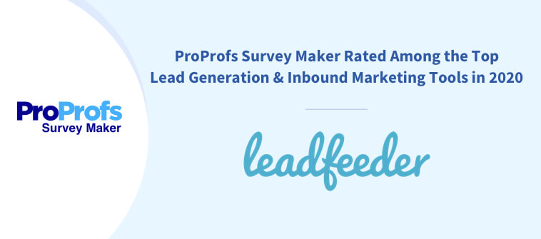 Leadfeeder Features ProProfs as the Top Lead Generation & Inbound Marketing Tool in 2020