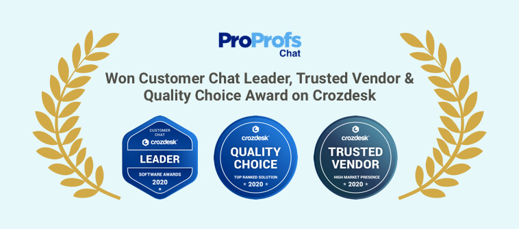 ProProfs Chat Wins Multiple Awards by Crozdesk
