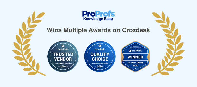 ProProfs Knowledge base Awards By Crozdesk 2020