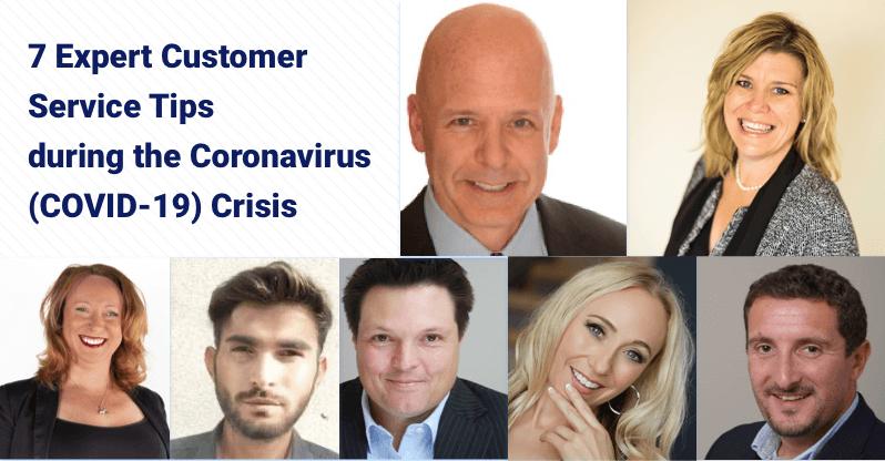 7 expert customer service tips during the coronavirus covid-19 crisis