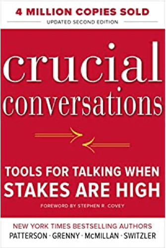 Crucial Conversations Tools for Talking When Stakes Are High Book