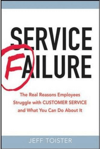 Service Failure: The Real Reasons Employees Struggle with Customer Service Book