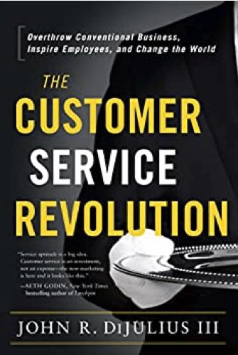 The Customer Service Revolution Book