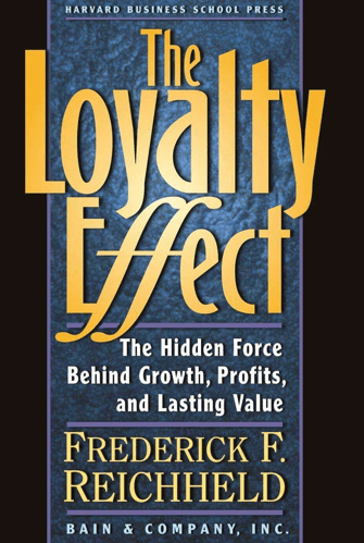 The Loyalty Effect Book