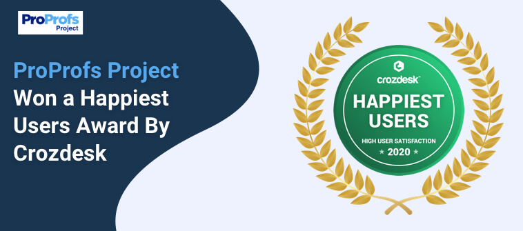 ProProfs Project Won a Happiest Users Award By Crozdesk