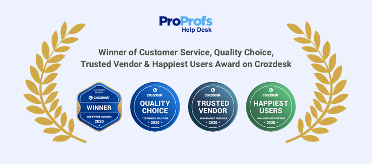 Proprofs help desk awards by crozdesk