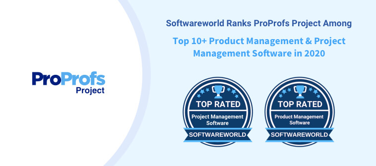 ProProfs Project Rated Among the Best Product & Project Management Software in 2020 by SoftwareWorld