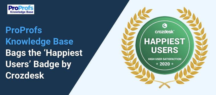 Proprofs Knowledge Base Bags the 'Happiest Users' Badge by Crozdesk