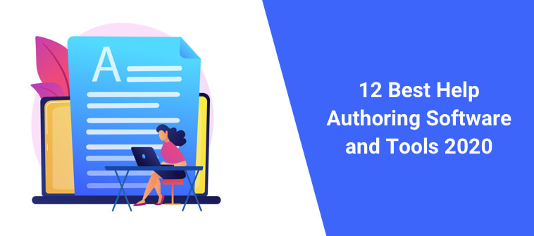 12 Help Authoring Software Solutions and Tools in 2020