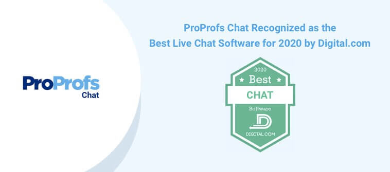 ProProfs Chat awarded by Digital.com