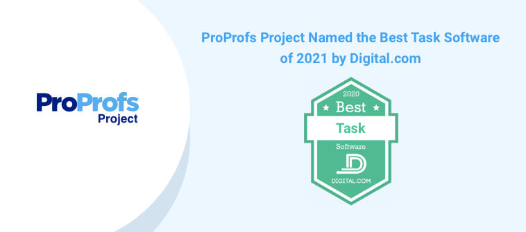 ProProfs Project Named the Best Task Management Software 2021 by Digital.com