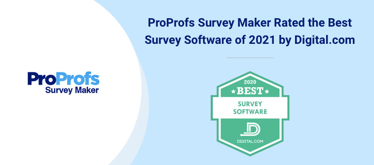 ProProfs Survey Maker Rated the Best Survey Software of 2021 by Digital.com