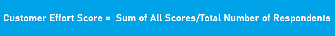 Customer Effort Score Formula