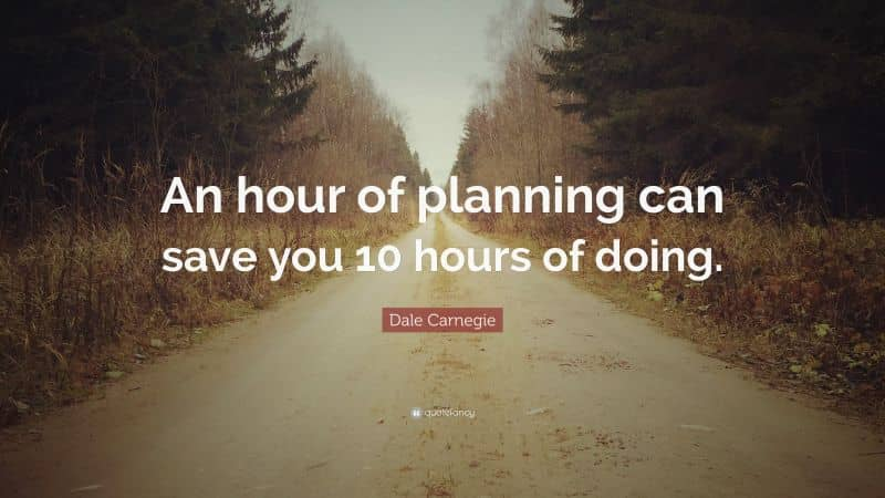 -hour-of-planning-can-save-you-10-hours-of-doing-quote