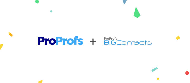 ProProfs Acquires CRM Software BIGContacts