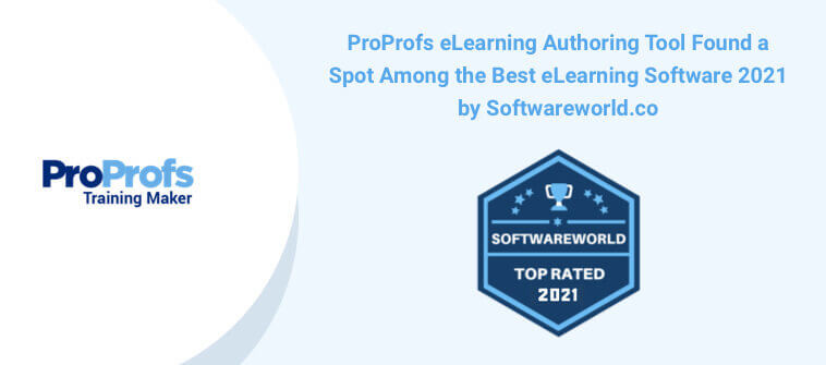 ProProfs Training Maker Ranks Among the Best eLearning Software for 2021