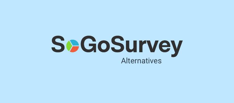 SoGoSurvey Alternatives & Competitors