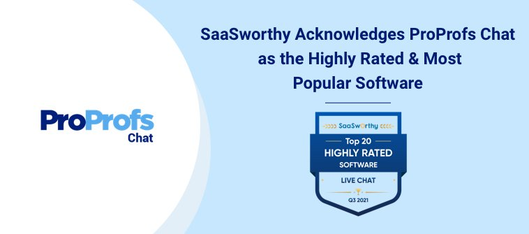 ProProfs Chat awarded as most popular live chat software