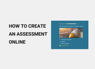 How to Create an Assessment Online