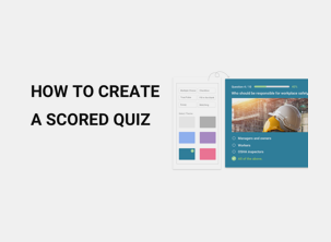 How to Create a Scored Quiz