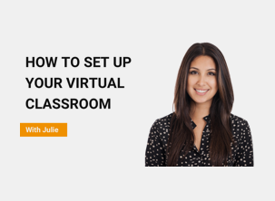 How to Set up Your Virtual Classroom