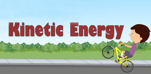 Kinetic energy Quizzes, Kinetic energy Trivia, Kinetic energy Questions