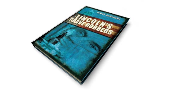 lincolns grave robbers Quizzes & Trivia