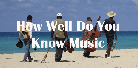 How Well Do You Know Music Quizzes, How well do you know music Trivia, How well do you know music Questions