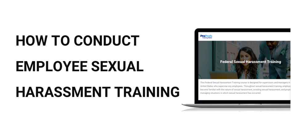 How to Conduct Employee Sexual Harassment Training in the Workplace